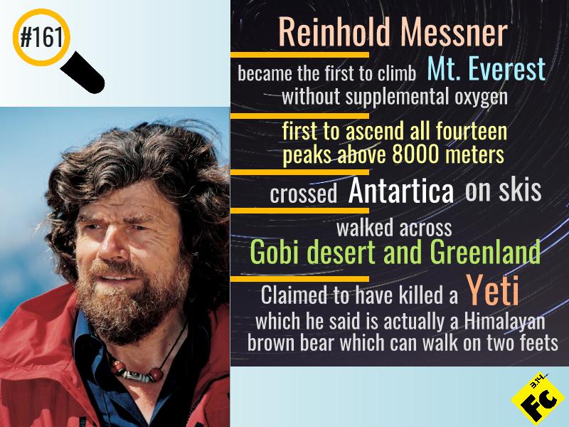 Reinhold Messner adventures